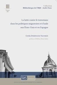 La lutte contre le terrorisme dans les politiques migratoires et dasile aux Etats-Unis et en Espagne.pdf