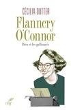 Cécilia Dutter et Cécilia Dutter - Flannery O'Connor - Dieu et les gallinacés.