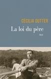Cécilia Dutter - La loi du père.