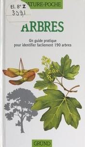 Cecilia Fitzsimons et Pamela Forey - Arbres - Un guide pratique pour identifier facilement 190 arbres.