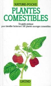 Cecilia Fitzsimons et Pamela Forey - Plantes comestibles.
