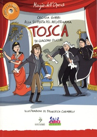 Cecilia Gobbi et Francesca Carabelli - Tosca di Giacomo Puccini. 1 CD audio