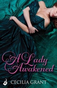 Cecilia Grant - A Lady Awakened: Blackshear Family Book 1.