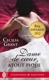 Cecilia Grant - Dame de coeur, atout de pique.