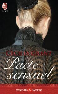 Cecilia Grant - Pacte sensuel.