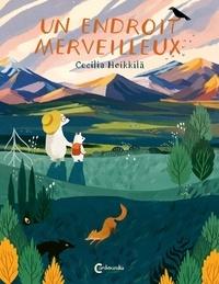 Cecilia Heikkilä - Un endroit merveilleux.