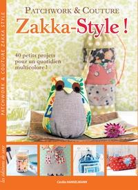 Patchwork & Couture Zakka-Style! - 40 petits projets pour un quotidien multicolore!.pdf