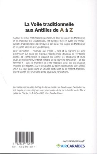 La voile traditionnelle aux Antilles de A à Z