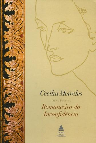 Cecilia Meireles - Romanceiro da Inconfidencia.