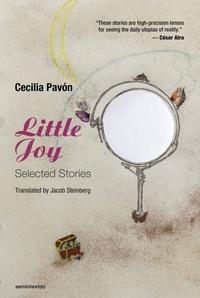 Cecilia Pavon - Little Joy - Selected Stories.