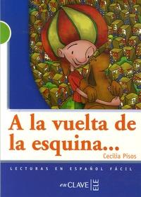 Cecilia Pisos - A la vuelta de la esquina.