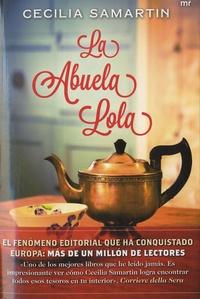 Cecilia Samartin - La Abuela Lola.