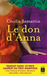 Cecilia Samartin - Le don d'Anna.