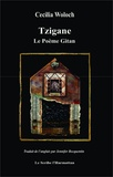Cecilia Woloch - Tzigane - Le Poème Gitan.