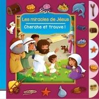 Cécilie Fodor - Les miracles de Jésus.