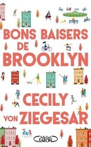 Cecily Von Ziegesar - Bons baisers de Brooklyn.
