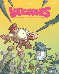Ced et  Gorobeï - Lolicornes Tome 2 : La grande licorne rose invisible.