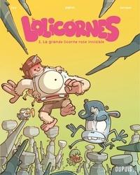 Ced et  Gorobeï - Lolicornes - Tome 2 - La grande licorne rose invisible.