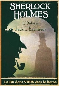 Ced - Sherlock Holmes Tome 5 : Sur les traces de Jack l'éventreur.