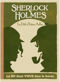 Ced - Sherlock Holmes - Le défi d'Irène Adler.