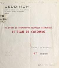 CEDDIMOM et Roland Pre - Un effort de coopération technique harmonisé - Le plan de Colombo.