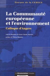 CEDECE - La communauté européenne et l'environnement - Actes du 8e Colloque de la CEDECE (6 et 7 octobre 1994).