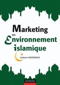 Cedomir Nestorovic - Marketing en environnement islamique.
