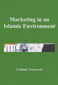 Cedomir Nestorovic - Marketing in an Islamic Environment.