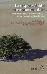 La responsabilité environnementale - Transposition de la directive 2004/35 et implications en droit interne.pdf