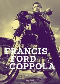 Cédric Anger et Hervé Aubron - Francis Ford Coppola.