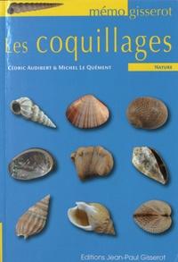 Cédric Audibert et Michel Le Quement - Les coquillages.