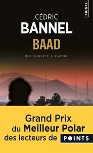 Cédric Bannel - Baad - Une enquête de Nicole Laguna et du qomaanda Kandar.