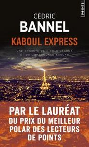 Rapidshare free pdf books télécharger Kaboul Express  - Une enquête de Nicole Laguna et du Qomaandaan Kandar