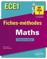 Cédric Barret et Benoît Grandpierre - Mathématiques ECE1 - Fiches-méthodes et exercices corrigés.