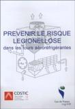 Cédric Beaumont et Christian Feldmann - Prévenir le risque légionellose - Dans les tours aéroréfrigérantes.