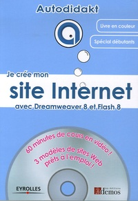 Cédric Bergé - Je crée mon site Internet - Avec Dreamweaver 8 et Flash 8. 1 Cédérom