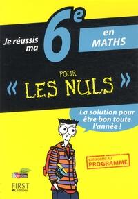 Je réussis ma 6e en maths pour les nuls.pdf
