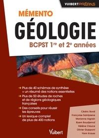 Cédric Bordi et Françoise Saintpierre - Mémento Géologie BCPST 1re et 2e années.