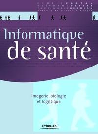 Informatique de santé- Imagerie, biologie et logistique - Cédric Cartau   Showmesound.org