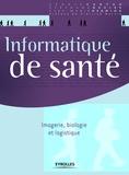 Cédric Cartau et Stéphane Devise - Informatique de santé - Imagerie, biologie et logistique.
