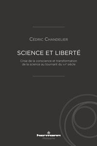 Galabria.be Science et liberté - Crise de la conscience et transformation de la science au tournant du XXe siècle Image