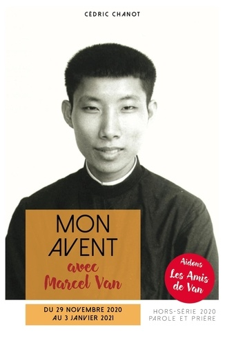 Cédric Chanot - Mon Avent 2020 avec Marcel Van - L'apôtre de l'amour.