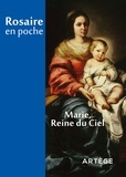 Cédric Chanot - Rosaire en poche - Marie, reine du Ciel.