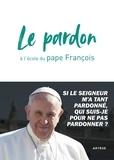 Cédric Chanot et  François - Se confesser à l'école du pape François.