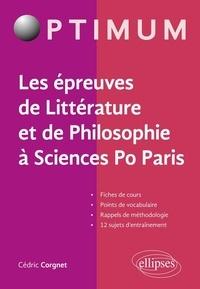 Les épreuves de littérature et de philosophie à Sciences Po Paris - Cédric Corgnet pdf epub