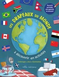 Cédric de Fougerolle et  Mlle Redmist - Les drapeaux du monde à découvrir en activités - Avec plus de 50 gommettes.