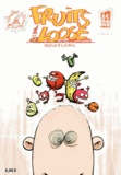 Cédric Debard - Fruits of the Loose Tome 1 : .