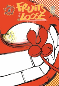 Cédric Debard - Fruits of the Loose Tome 2 : .