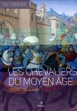 Cédric Delaunay - Les chevaliers du Moyen Age.
