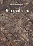 Cédric Demangeot - & ferrailleurs.
